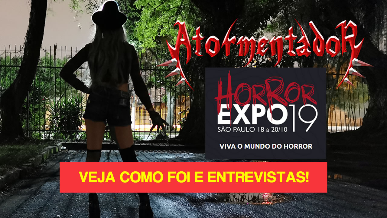Expo Horror 2019 - Como foi e entrevistas com grandes artistas